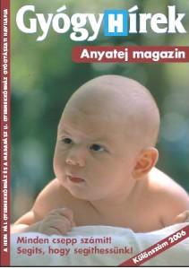 Gyógyhírek Anyatej magazin 2006