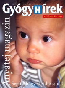 Gyógyhírek Anyatej magazin 2005